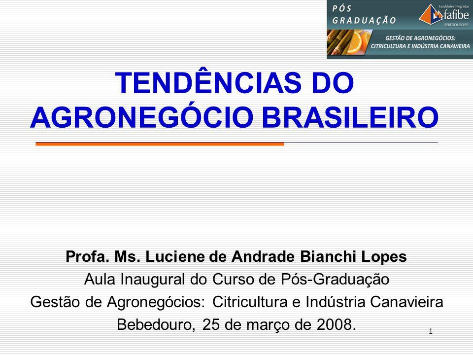TENDÊNCIAS DO AGRONEGÓCIO BRASILEIRO