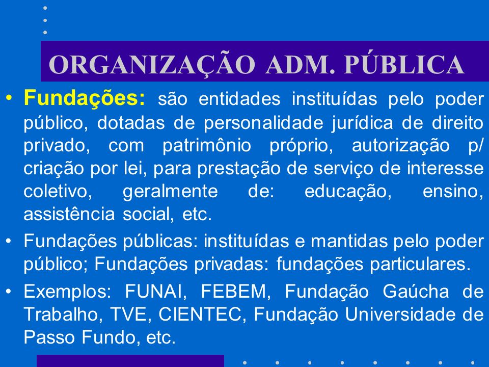 ORGANIZAÇÃO ADM. PÚBLICA
