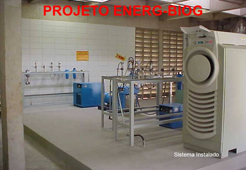 PROJETO ENERG-BIOG Sistema Instalado