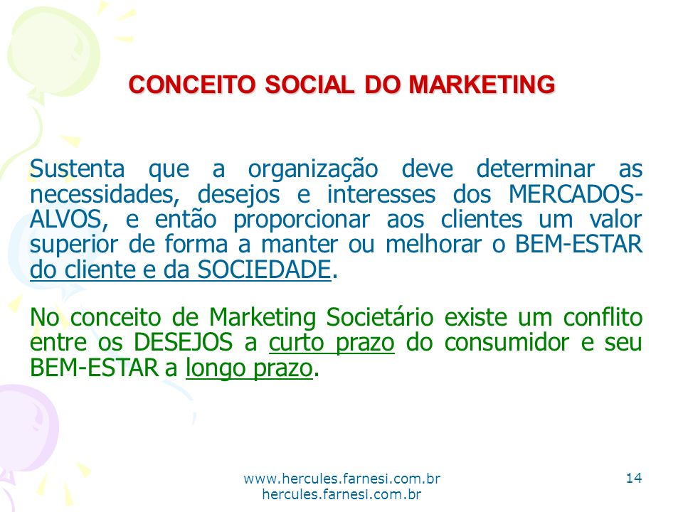 CONCEITO SOCIAL DO MARKETING