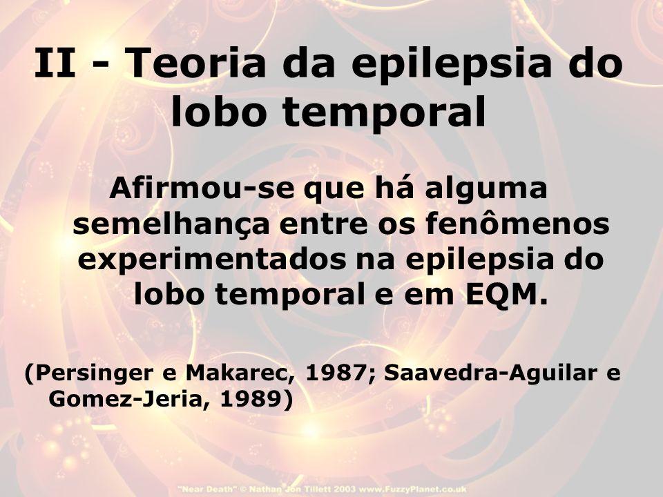 II - Teoria da epilepsia do lobo temporal