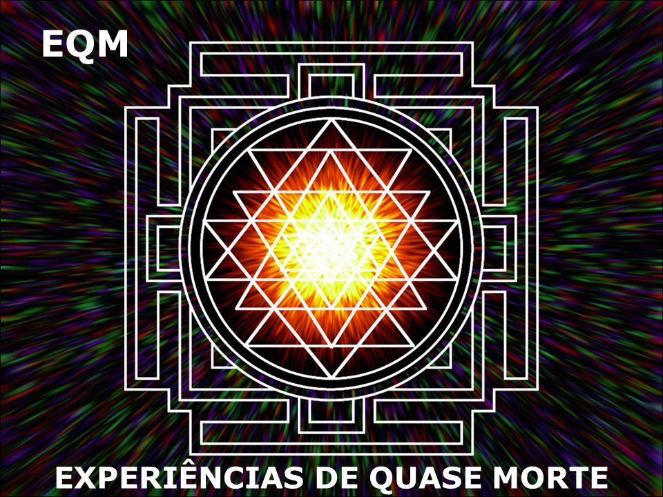 EXPERIÊNCIAS DE QUASE MORTE