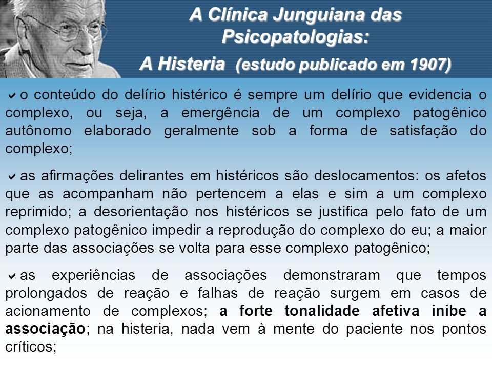 A Clínica Junguiana das Psicopatologias: