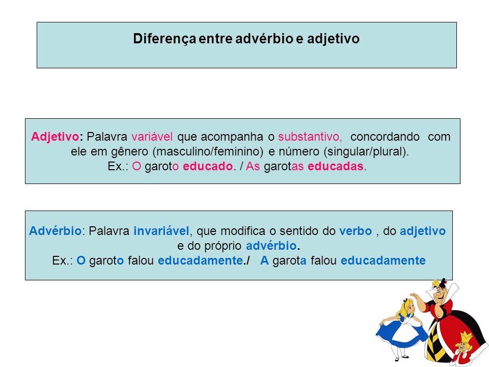 Diferença entre advérbio e adjetivo
