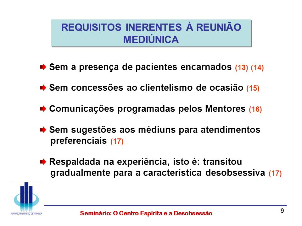 REQUISITOS INERENTES À REUNIÃO MEDIÚNICA