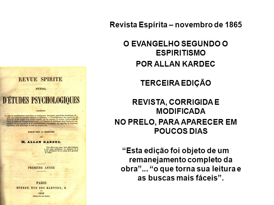 Revista Espírita – novembro de 1865 O EVANGELHO SEGUNDO O ESPIRITISMO