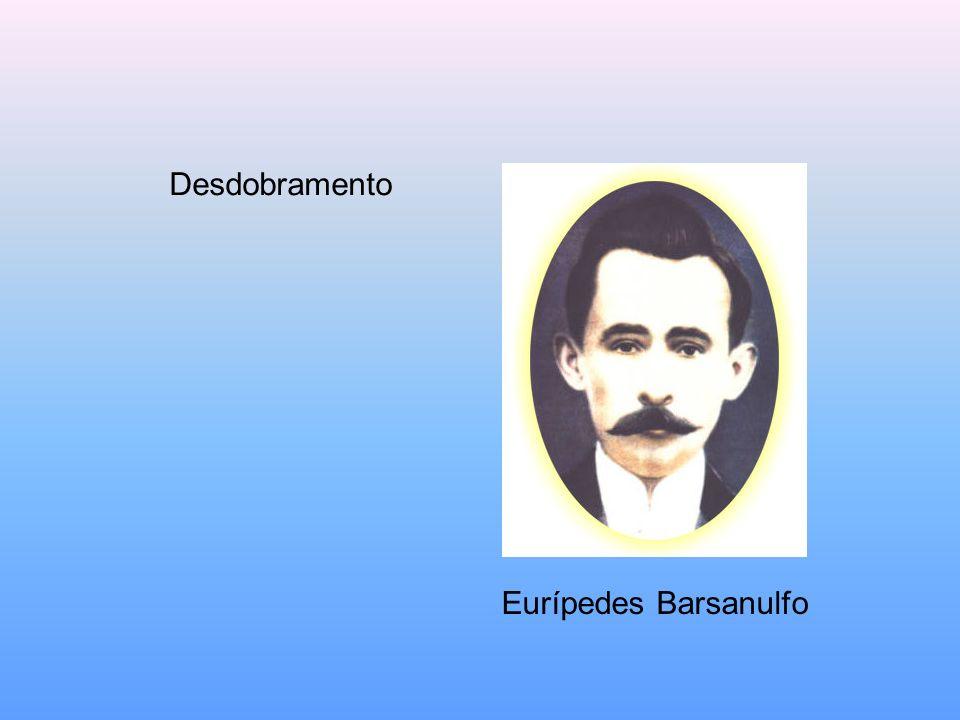 Desdobramento Eurípedes Barsanulfo