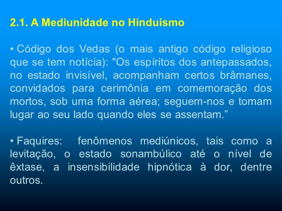 2.1. A Mediunidade no Hinduismo