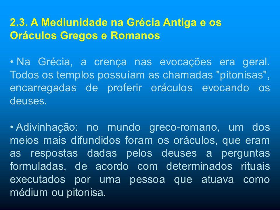 2.3. A Mediunidade na Grécia Antiga e os Oráculos Gregos e Romanos