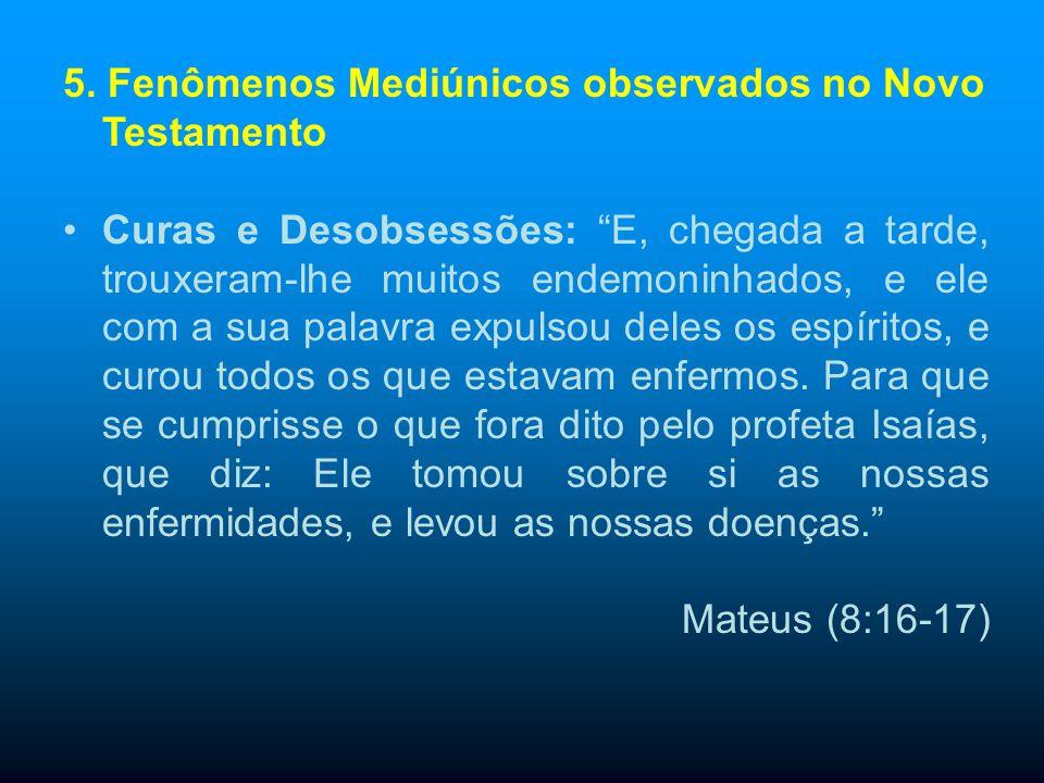 5. Fenômenos Mediúnicos observados no Novo Testamento