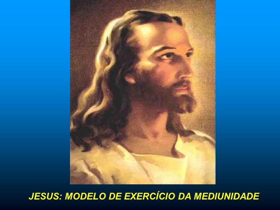 JESUS: MODELO DE EXERCÍCIO DA MEDIUNIDADE
