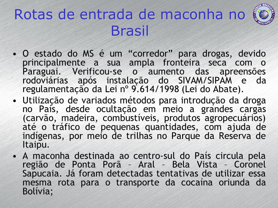 Rotas de entrada de maconha no Brasil
