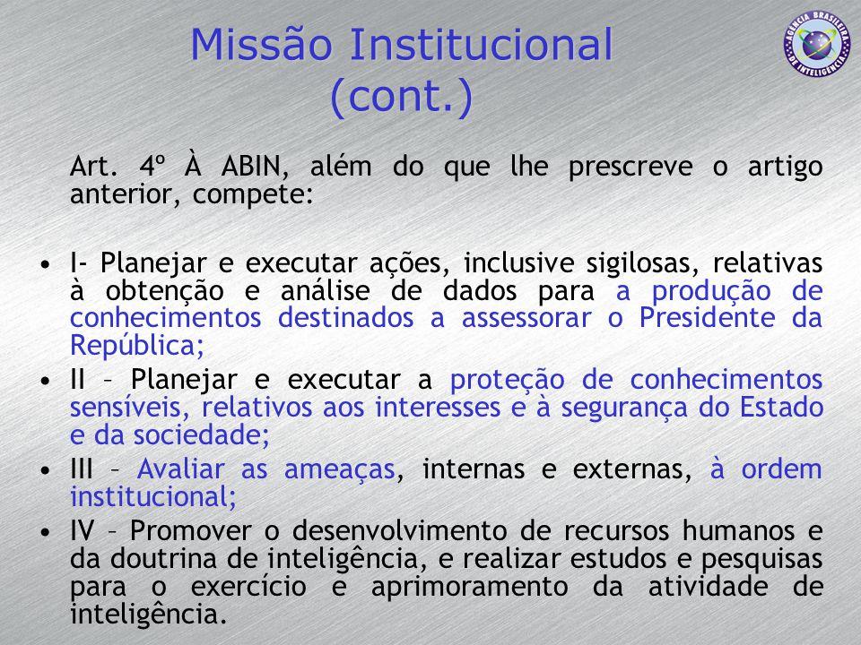 Missão Institucional (cont.)