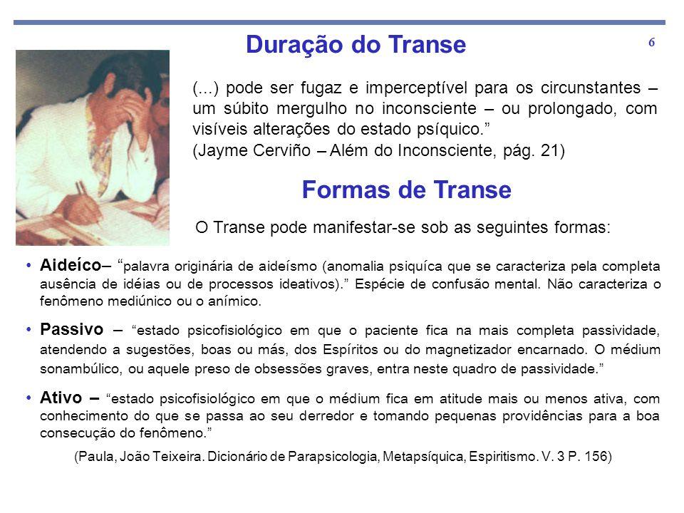Duração do Transe Formas de Transe