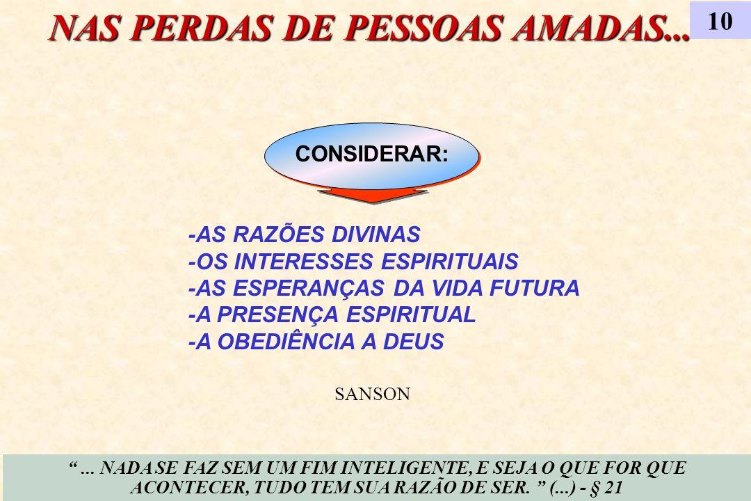 NAS PERDAS DE PESSOAS AMADAS...