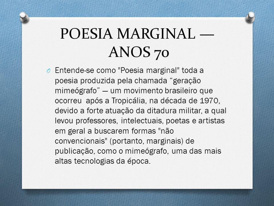 POESIA MARGINAL — ANOS 70
