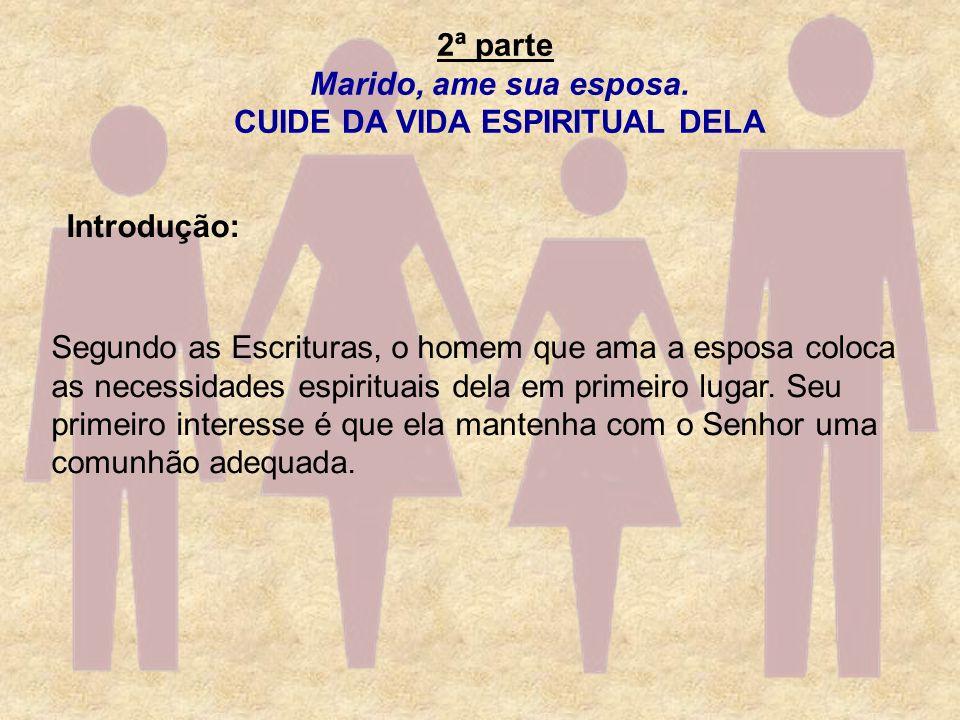 CUIDE DA VIDA ESPIRITUAL DELA