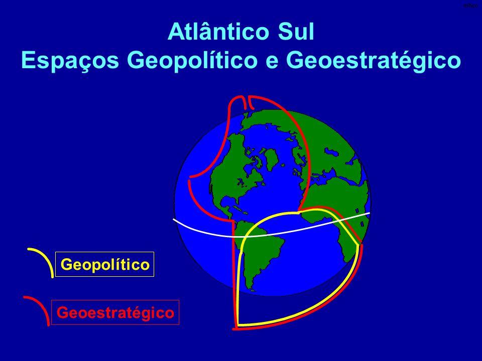 Atlântico Sul Espaços Geopolítico e Geoestratégico