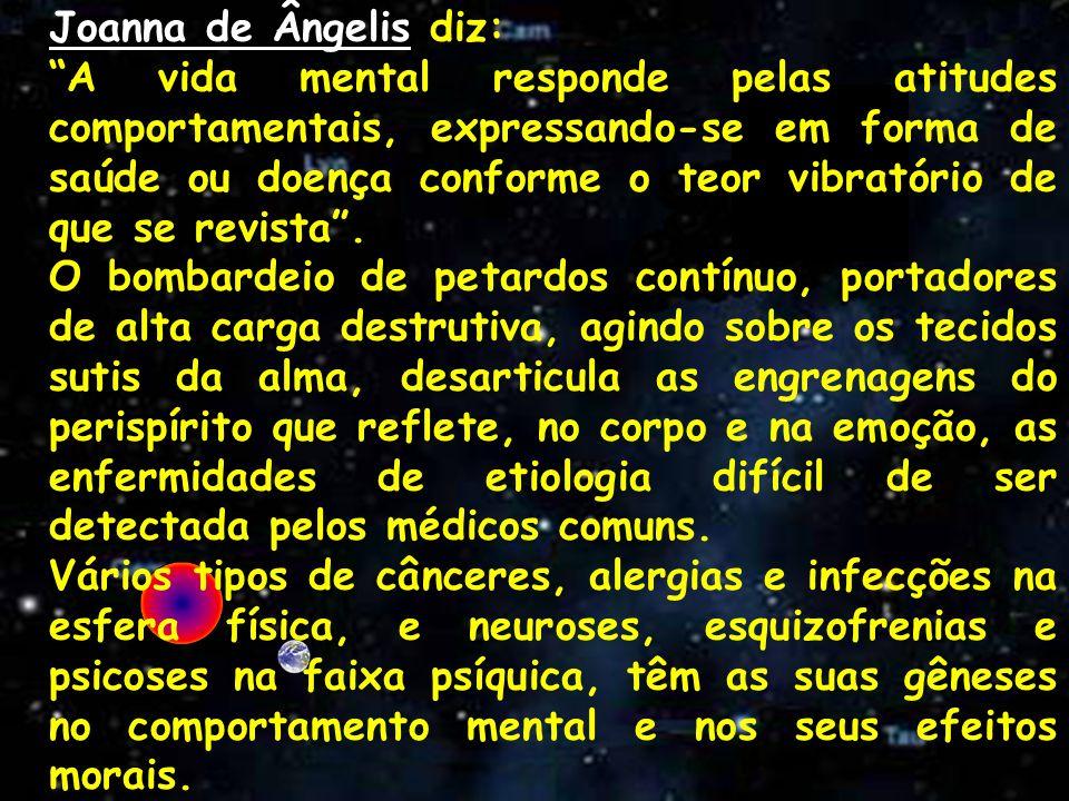 Joanna de Ângelis diz: