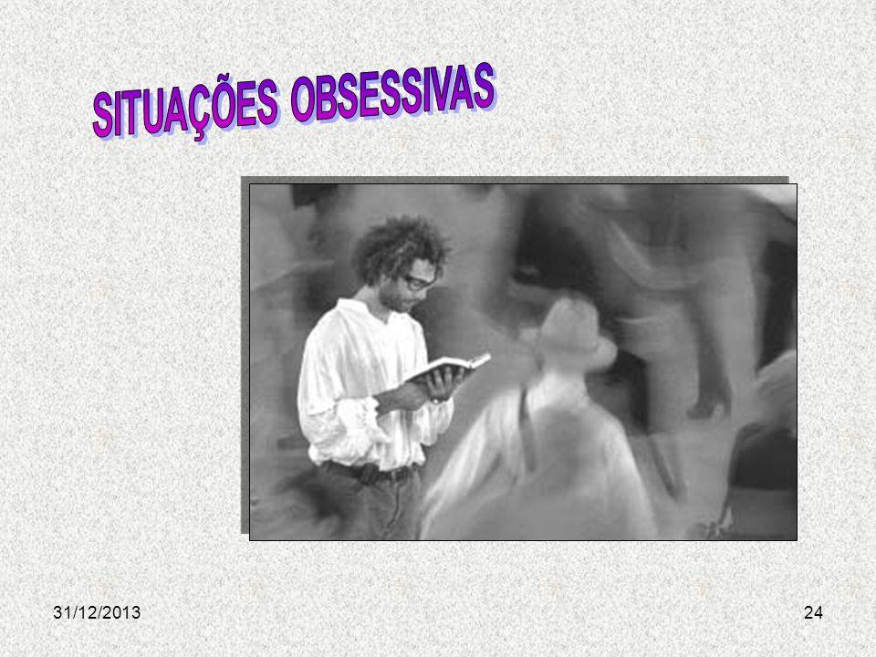 SITUAÇÕES OBSESSIVAS 24/03/2017
