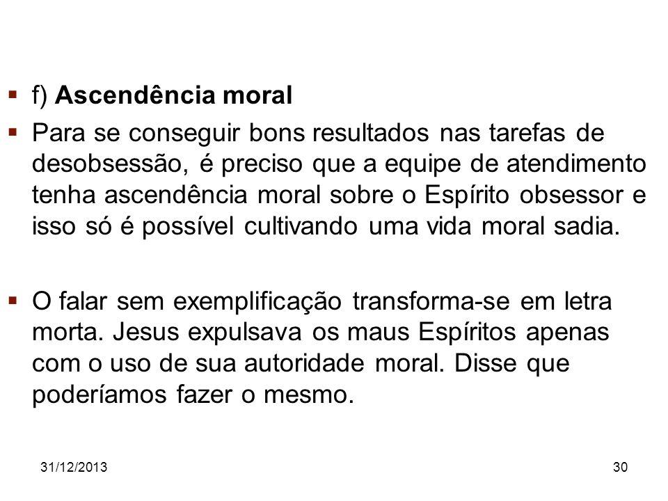 f) Ascendência moral