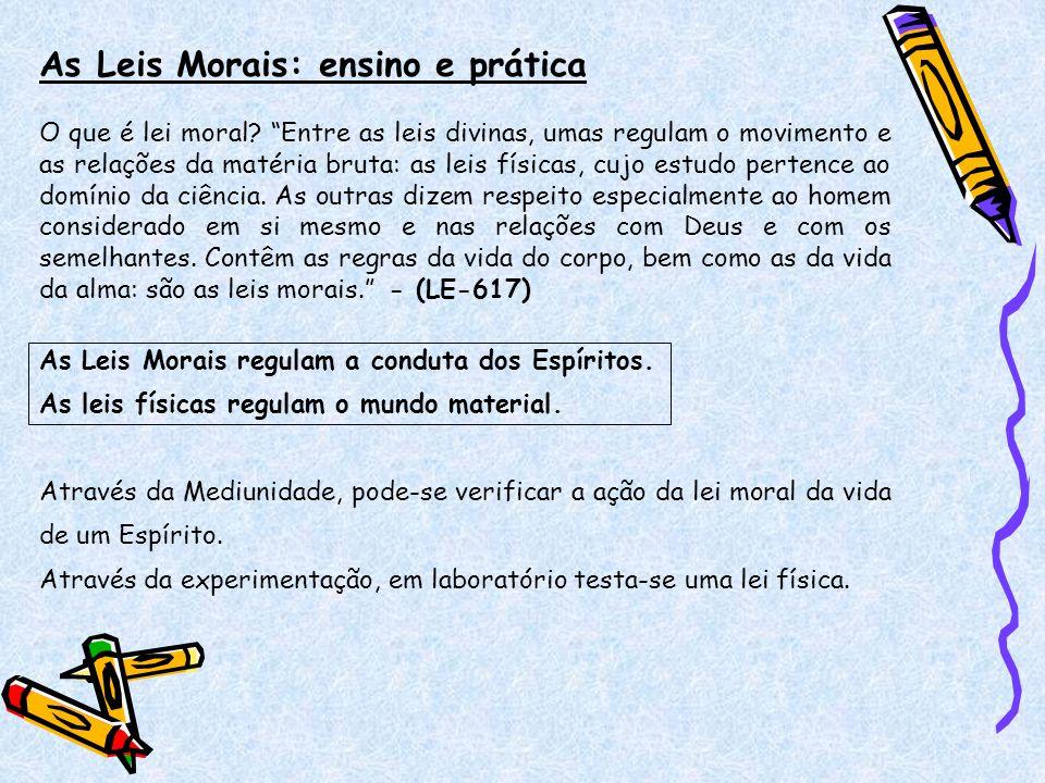 As Leis Morais: ensino e prática