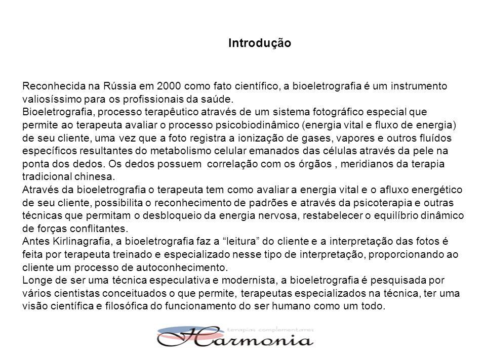 Introdução Reconhecida na Rússia em 2000 como fato científico, a bioeletrografia é um instrumento valiosíssimo para os profissionais da saúde.