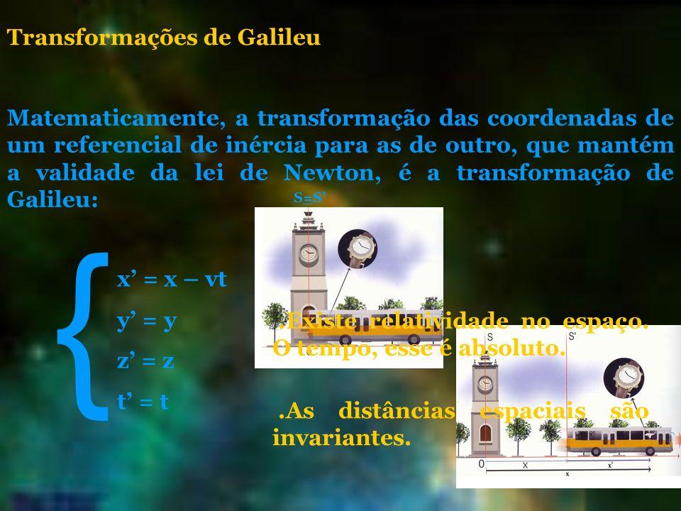 { Transformações de Galileu