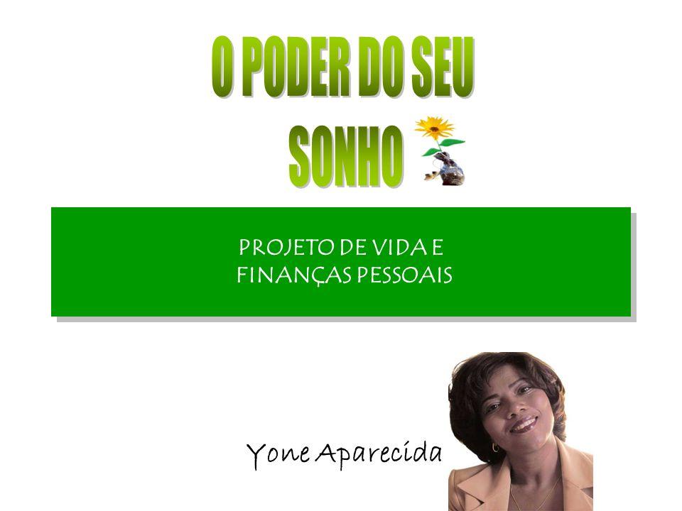 PROJETO DE VIDA E FINANÇAS PESSOAIS