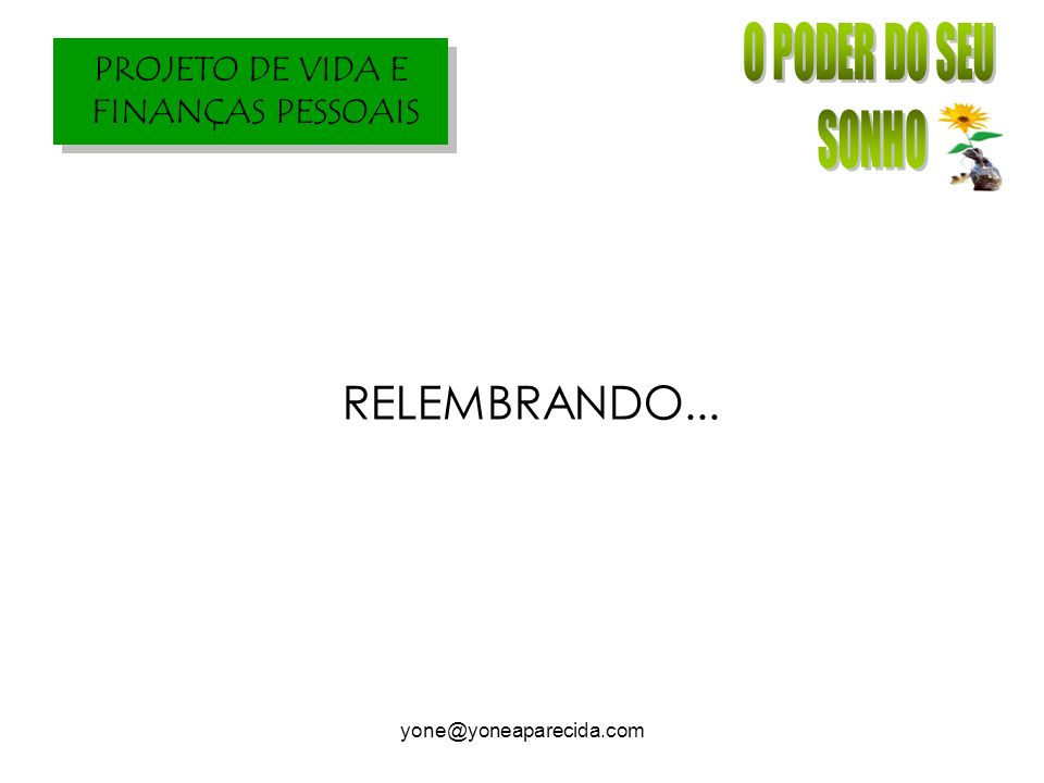 RELEMBRANDO... yone@yoneaparecida.com