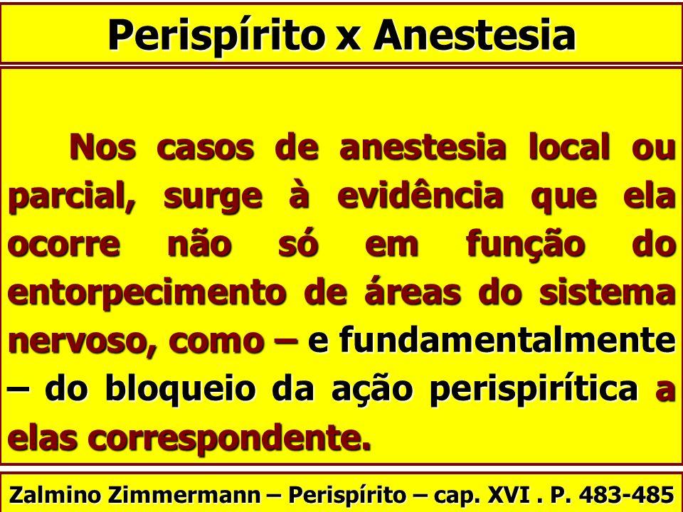 Perispírito x Anestesia