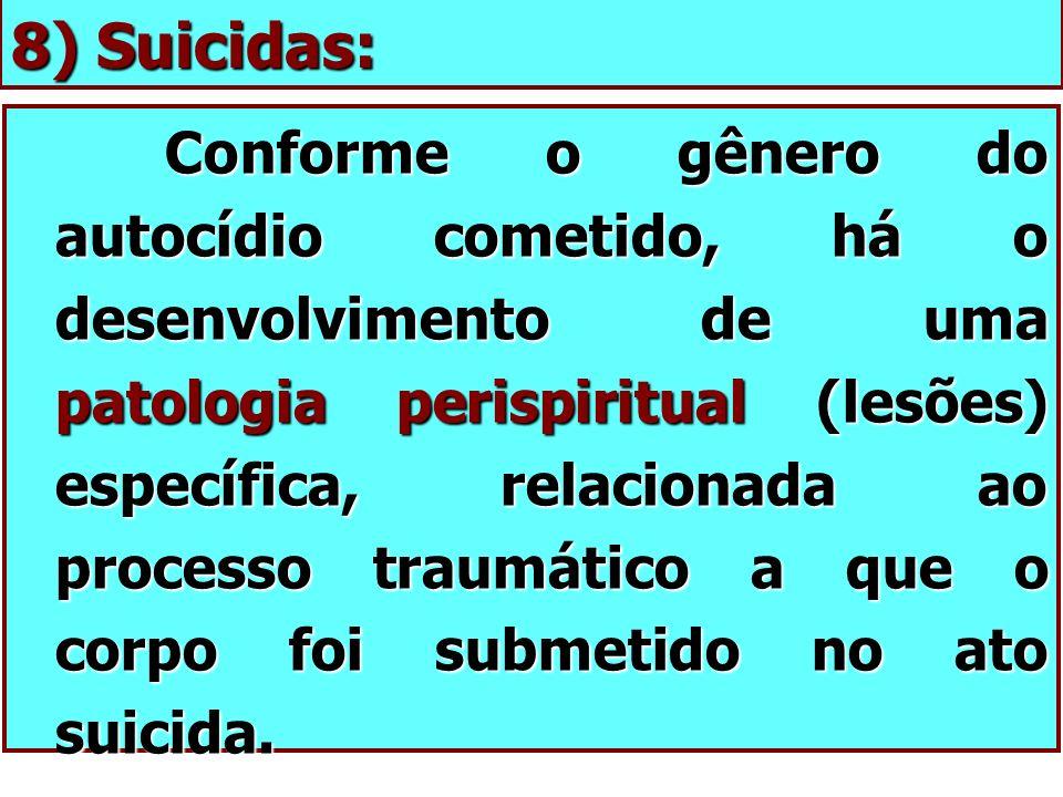 8) Suicidas: