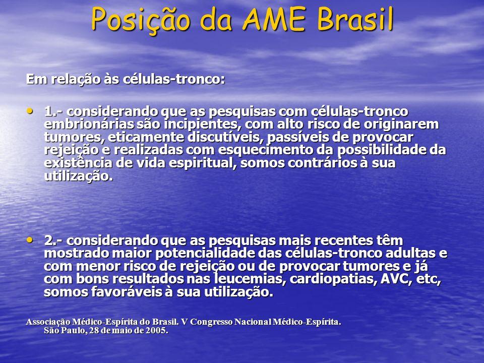 Posição da AME Brasil Em relação às células-tronco: