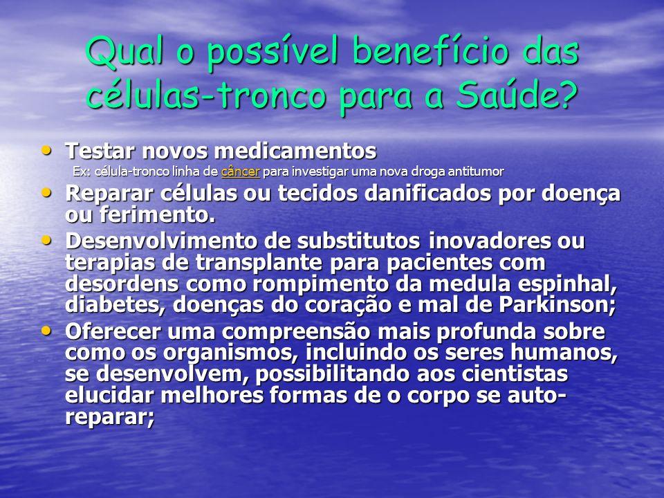 Qual o possível benefício das células-tronco para a Saúde