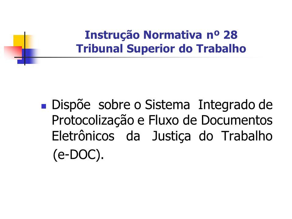 Instrução Normativa nº 28 Tribunal Superior do Trabalho
