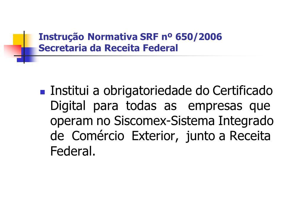 Instrução Normativa SRF nº 650/2006 Secretaria da Receita Federal