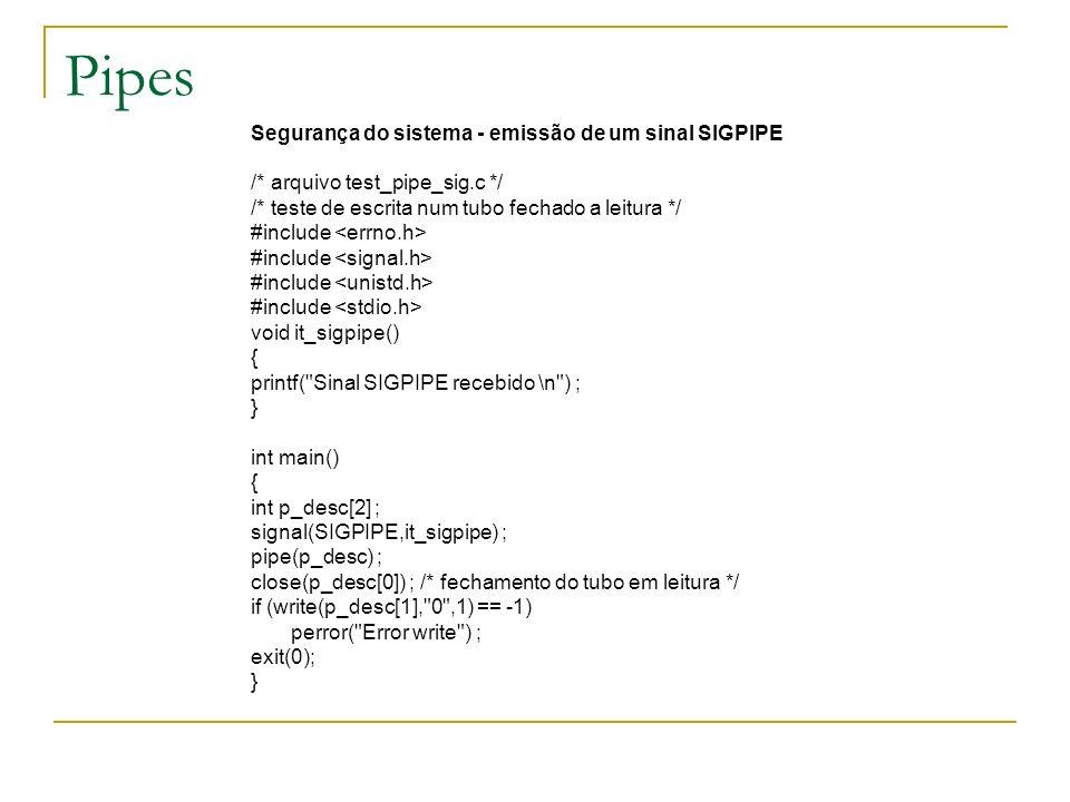 Pipes Segurança do sistema - emissão de um sinal SIGPIPE