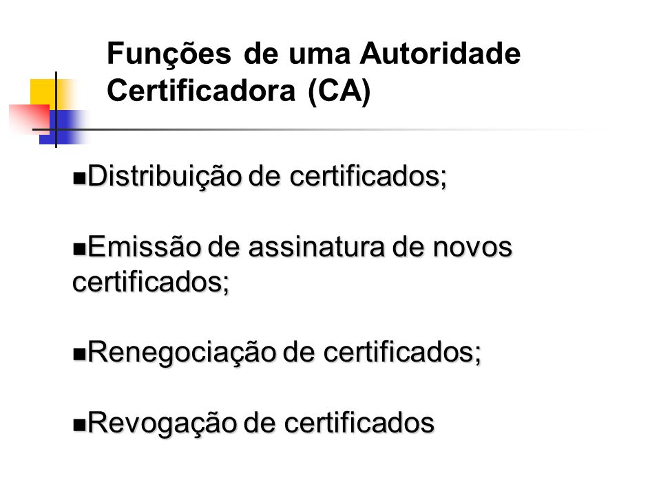 Funções de uma Autoridade Certificadora (CA)
