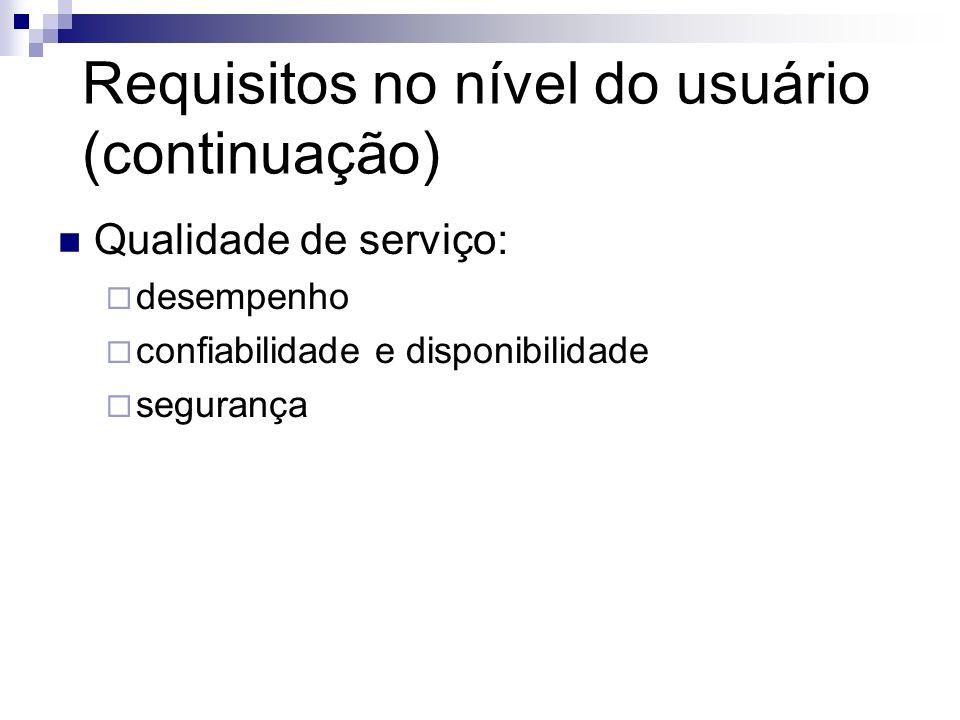 Requisitos no nível do usuário (continuação)