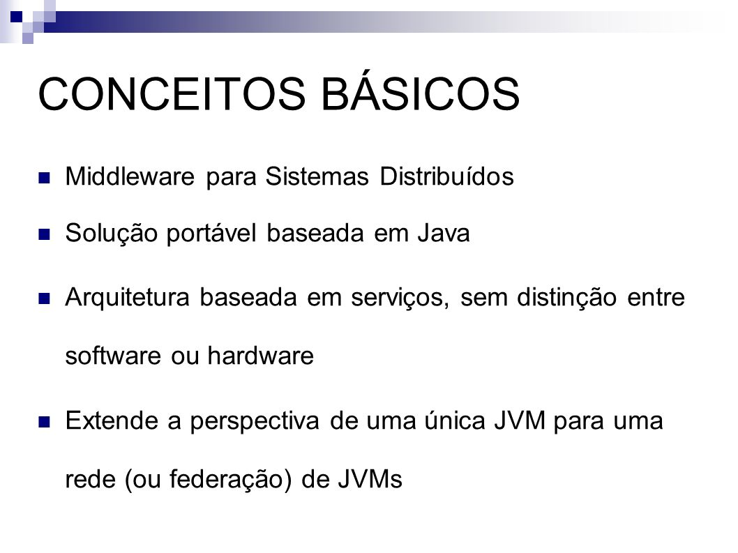 CONCEITOS BÁSICOS Middleware para Sistemas Distribuídos