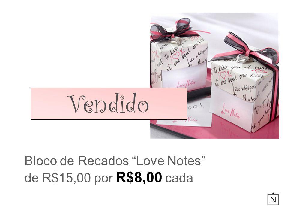 Bloco de Recados Love Notes de R$15,00 por R$8,00 cada