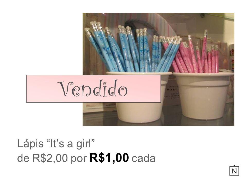 Lápis It's a girl de R$2,00 por R$1,00 cada