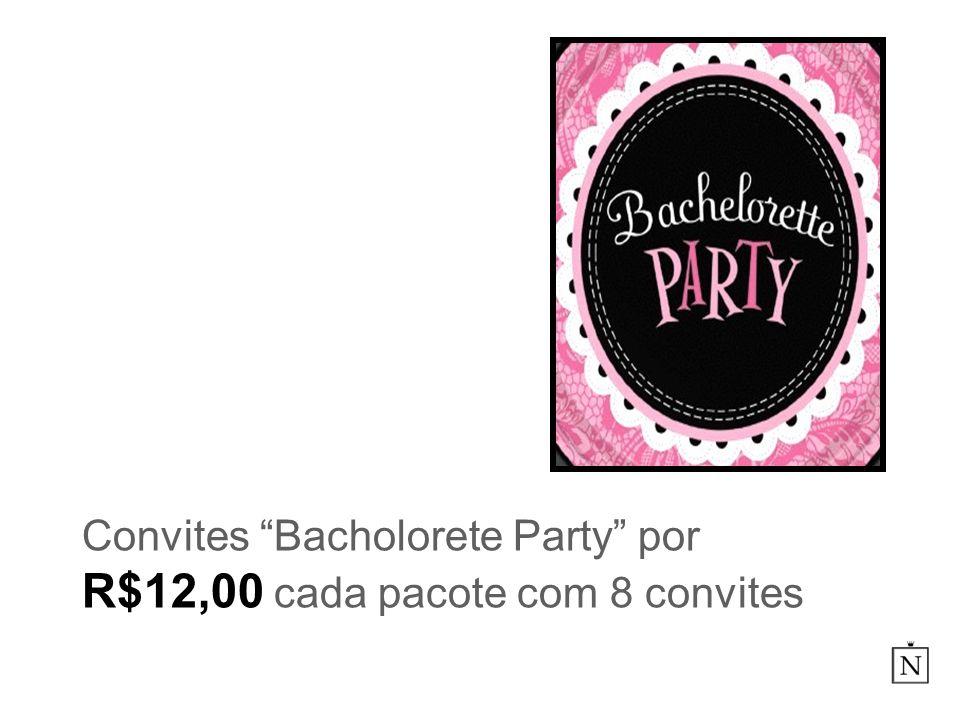 Convites Bacholorete Party por R$12,00 cada pacote com 8 convites
