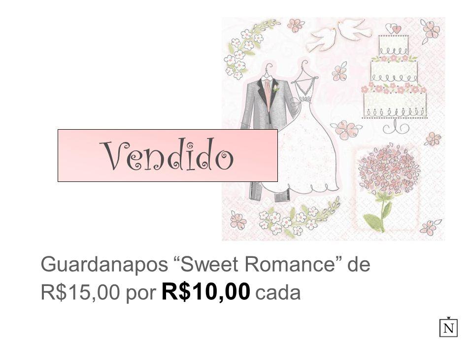 Guardanapos Sweet Romance de R$15,00 por R$10,00 cada