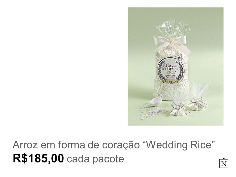Arroz em forma de coração Wedding Rice R$185,00 cada pacote