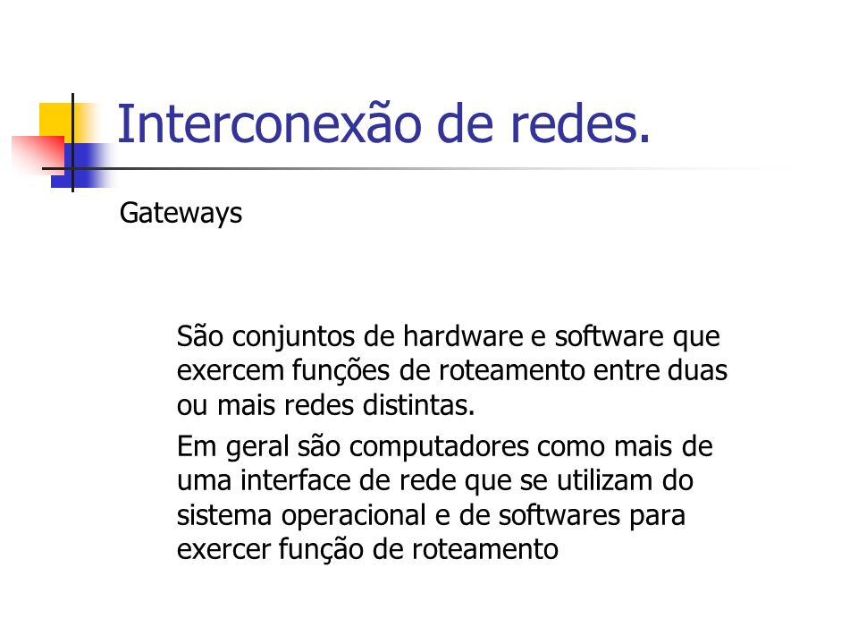 Interconexão de redes. Gateways
