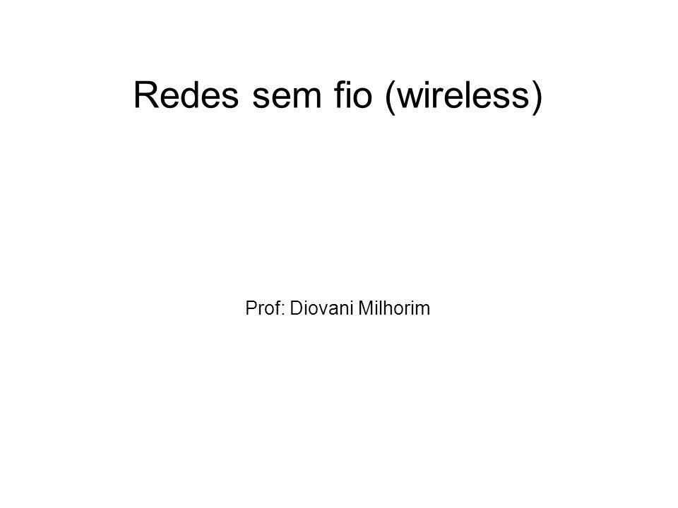 Redes sem fio (wireless)