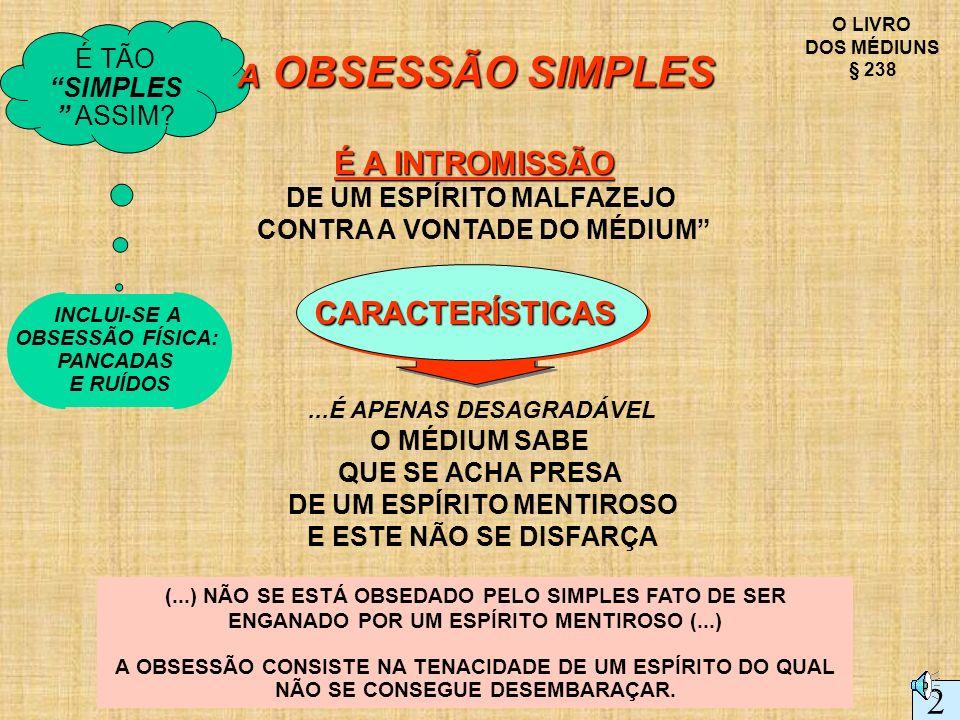2 A OBSESSÃO SIMPLES É A INTROMISSÃO CARACTERÍSTICAS