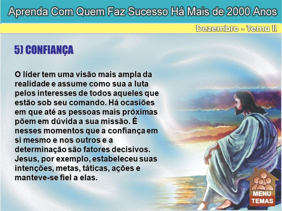5) CONFIANÇA