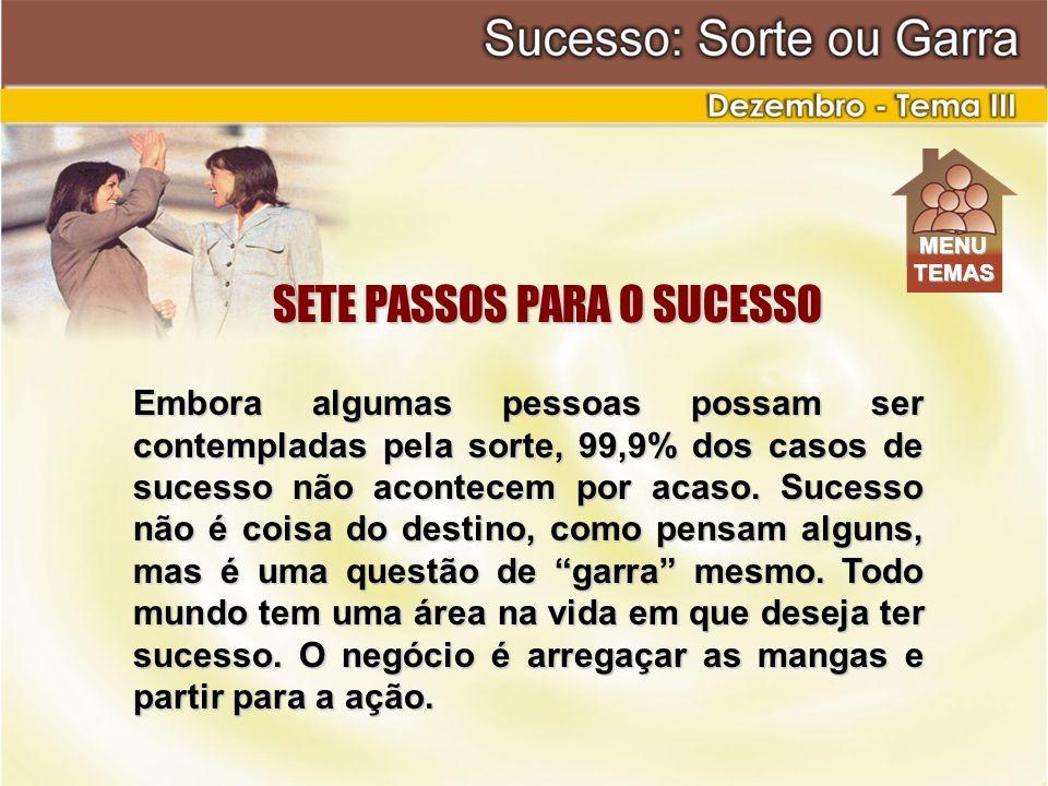 SETE PASSOS PARA O SUCESSO